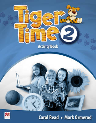 Tiger Time Level 2 Activity Book - Read, Carol, and Ormerod, Mark