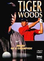 Tiger Woods: Heart of a Champion