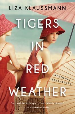Tigers in Red Weather - Klaussmann, Liza