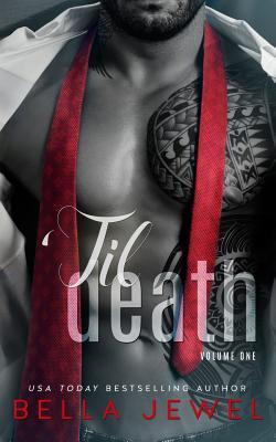 'til Death - Part 1 - Jewel, Bella