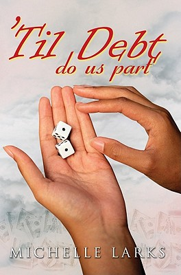 'Til Debt Do Us Part - Larks, Michelle