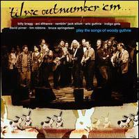 'Til We Outnumber 'Em: Woody Guthrie - Various Artists