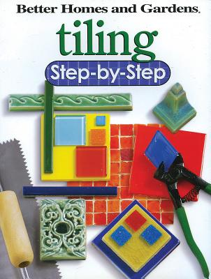 Tiling Step-By-Step - Better Homes and Gardens