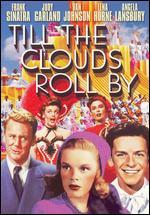 Till the Clouds Roll By: Frank Sinatra, Judy Garland