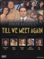 Till We Meet Again - Charles Jarrott