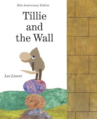 Tillie and the Wall - Lionni, Leo