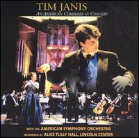 Tim Janis: An American Composer in Concert - Tim Janis