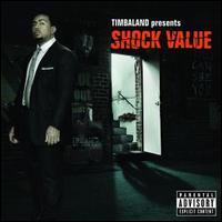 Timbaland Presents Shock Value - Timbaland