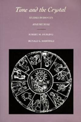 """Time and the Crystal: Studies in Dante's""""rime Petrose"""" - Durling, Robert M, and Martinez, Ronald L"""