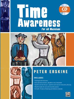 Time Awareness for All Musicians: Book & CD - Erskine, Peter