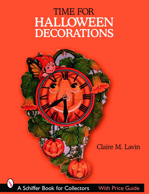 Time for Halloween Decorations - Lavin, Claire M