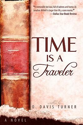 Time Is a Traveler - Turner, D Davis