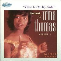Time is on My Side: The Best of Irma Thomas  - Irma Thomas