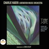 Time/Life (Song for the Whales and Other Beings) - Charlie Haden/Liberation Music Orchestra