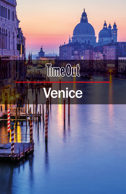 Time Out Venice City Guide: Travel Guide with pull-out map - Time Out