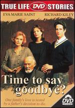 Time to Say Goodbye? - David Jones