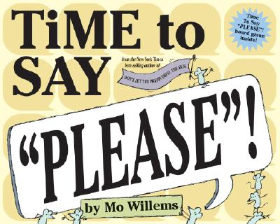 "Time to Say ""Please""! -"