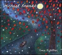 Time Together - Michael Franks