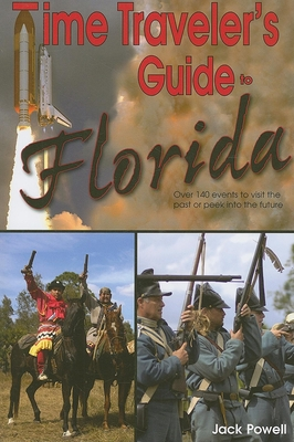 Time Traveler's Guide to Florida - Powell, Jack