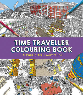 Time Traveller Colouring Book: A Puzzle-Trail Adventure - Worms, Penny