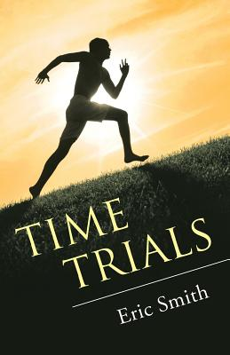 Time Trials - Smith, Eric