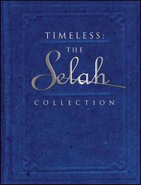 Timeless: The Selah Collection - Selah