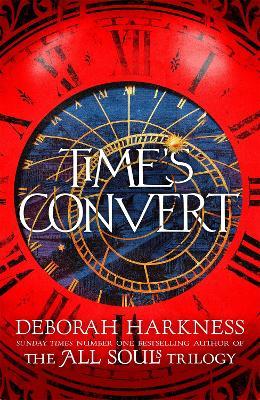 Time's Convert - Harkness, Deborah