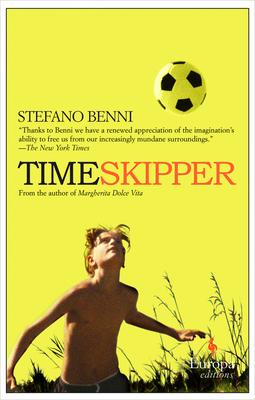 Timeskipper - Benni, Stefano, and Shugaar, Anthony (Translated by)