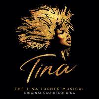 Tina: The Tina Turner Musical [Original London Cast Recording] - Adrienne Warren
