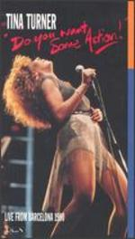 Tina Turner: Do You Want Some Action! Live from Barcelona