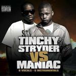 Tinchy Stryder vs. Maniac