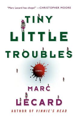 Tiny Little Troubles - Lecard, Marc