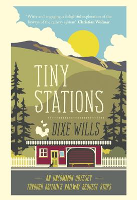 Tiny Stations - Wills, Dixe