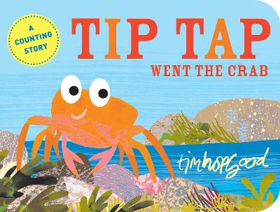TIP TAP Went the Crab - Hopgood, Tim