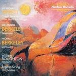 Tippett: Corelli Fantasia; L. Berkeley: Serenade; M. Berkeley: Coronach
