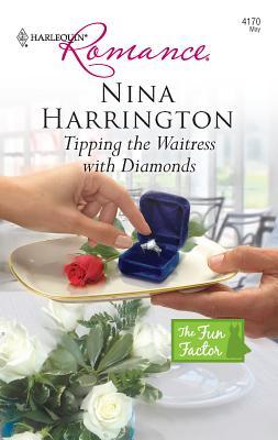 Tipping the Waitress with Diamonds - Harrington, Nina