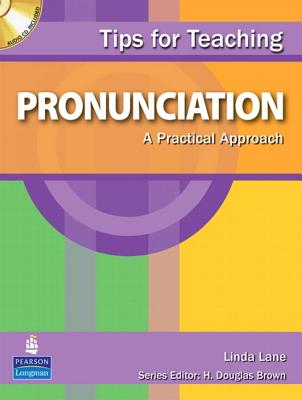 Tips for Teaching Pronunciation: A Practical Approach - Lane, Linda