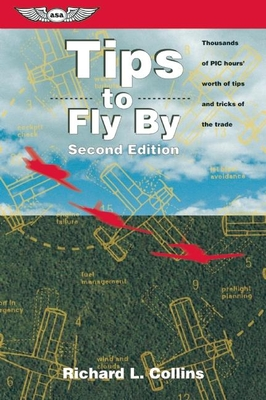 Tips to Fly by - Collins, Richard L