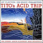 Tito's Acid Trip