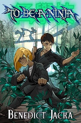 To be a Ninja: Into the Forest - Jacka, Benedict