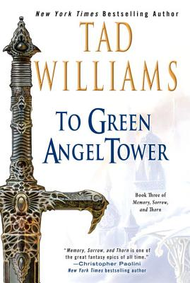 To Green Angel Tower - Williams, Tad