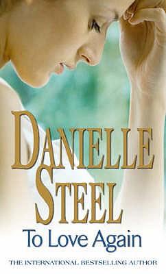 To Love Again - Steel, Danielle