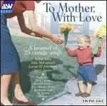 To Mother with Love [ASV/Living Era]