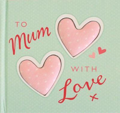 To Mum With Love - Collins, Josephine