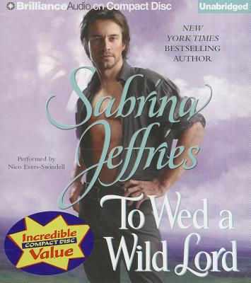 To Wed a Wild Lord - Jeffries, Sabrina, and Evers-Swindell, Nico (Read by)