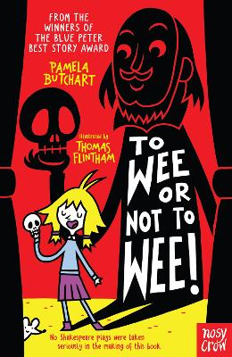 To Wee or Not to Wee - Butchart, Pamela