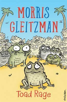 Toad Rage - Gleitzman, Morris