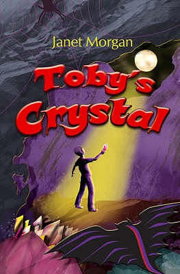 Toby's Crystal - Morgan, Janet