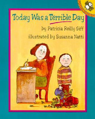 Today Was a Terrible Day - Giff, Patricia Reilly