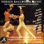 Todays Ballroom Music, Vol. 6: The Steps Ballroom Dance Collection